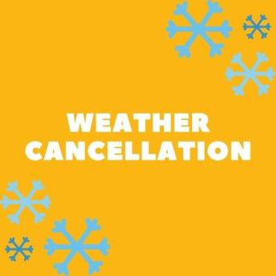 Weather cancellation